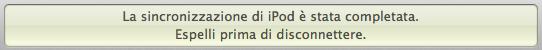 LCD iTunes: La sincronizzazione di iPod è stata completata.