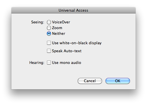 Universal access options